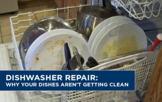 Dishwasher-Repair-Why-Your-Dishes-Arent-Getting-Clean