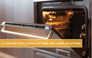 5-Common-Oven-Complications-and-Their-Solutions