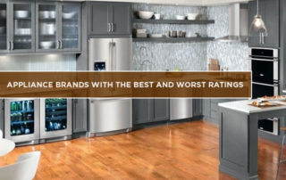 Appliance Brands With The Best And Worst Ratings