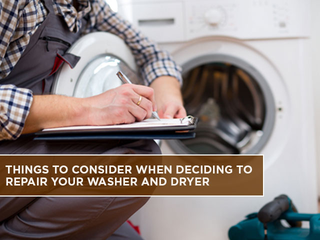Things to Consider When Deciding to Repair Your Washer and Dryer