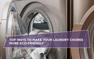 Top Ways To Make Your Laundry Chores More Eco-Friendly