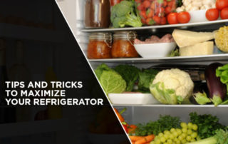 Tips and Tricks to Maximize Your Refrigerator