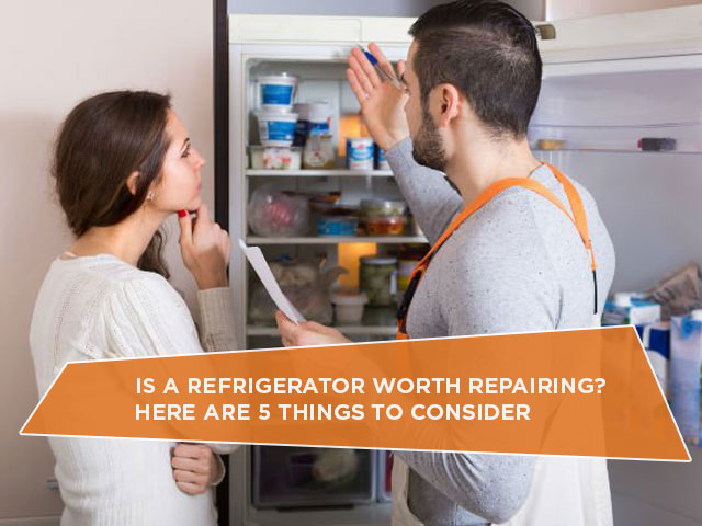 Is A Refrigerator Worth Repairing? Here Are 5 Things To Consider