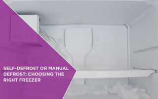 Self-Defrost Or Manual Defrost: Choosing The Right Freezer
