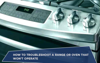 How To Troubleshoot A Range Or Oven That Won't Operate