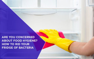 Are-You-Concerned-About-Food-Hygiene-How-To-Rid-Your-Fridge-Of-Bacteria