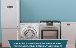 Is It More Eco-Friendly To Wash By Hand Or Use An Energy Efficient Appliance?