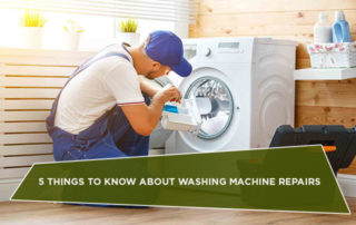 5 Things to Know About Washing Machine Repairs