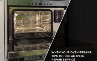 When Your Oven Breaks: Tips to Hire an Oven Repair Service