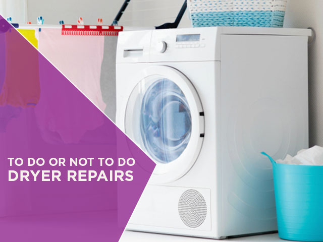To Do or Not to Do Dryer Repairs