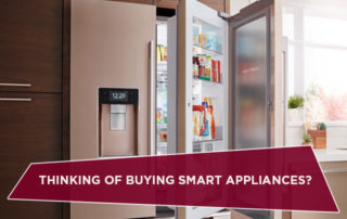 Thinking Of Buying Smart Appliances?